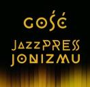 Gość JazzPRESSjonizmu