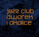 Jazz Club Dworek i okolice